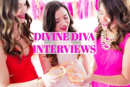 DIVINE DIVA INTERVIEWS