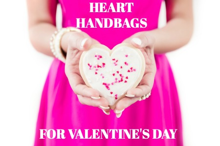HEART HANDBAGS FOR VALENTINES DAY