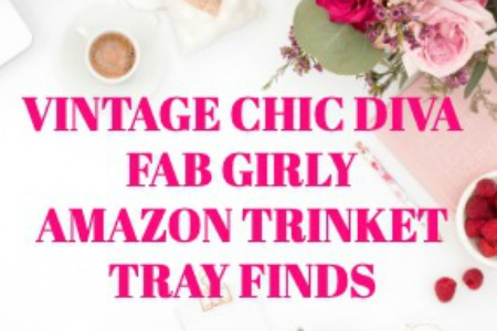 VINTAGE CHIC DIVA FAB GIRLY AMAZON TRINKET TRAY FINDS