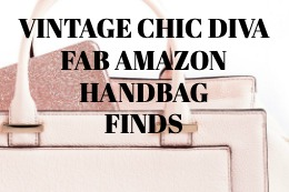 VINTAGE CHIC DIVA FAB AMAZON HANDBAG FINDS