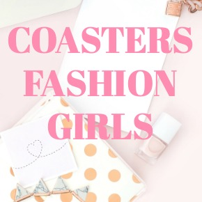COASTERS FASHION GIRLS