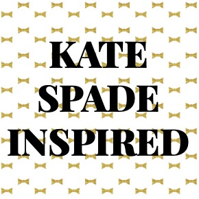 KATE SPADE INSPIRED