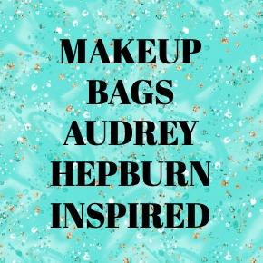 MAKEUP BAGS AUDREY HEPBURN INSPIRED