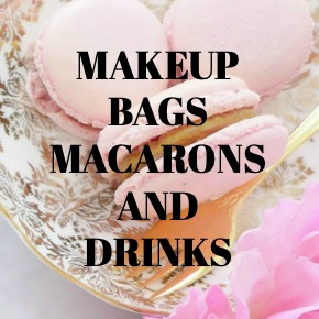 MAKEUP BAGS MACARONS AND DRINKS