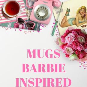 COFFEE MUGS BARBIE INSPIRED