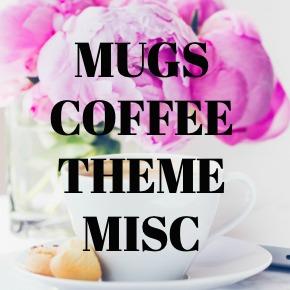 COFEE MUGS COFFEE THEME