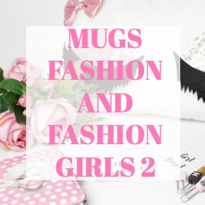 COFFEE MUGS FASHION AND FASHION GIRLS 2