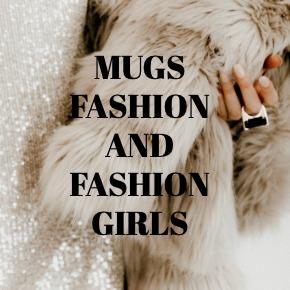 COFFEE MUGS FASHION AND FASHION GIRLS