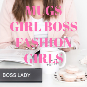 COFFEE MUGS GIRL BOSS FASHION GIRLS