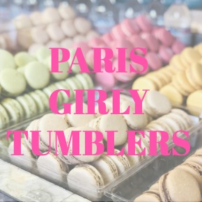 TUMBLERS PARIS GIRLY