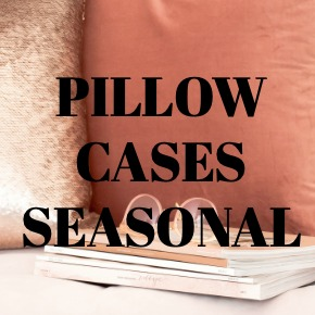 PILLOW CASES SEASONAL