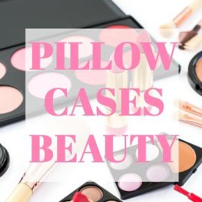 PILLOW CASES BEAUTY