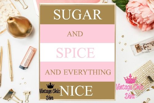 Sugar And Spice And Everything Nice Pink Gold Background-