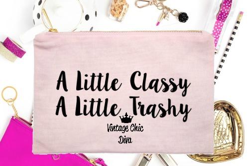 A Little Classy A Little Trashy Pink-
