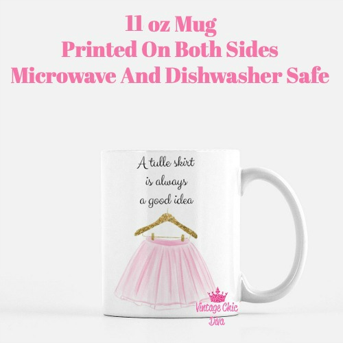 A Tulle Skirt Is Always A Good Idea Coffee Mug-