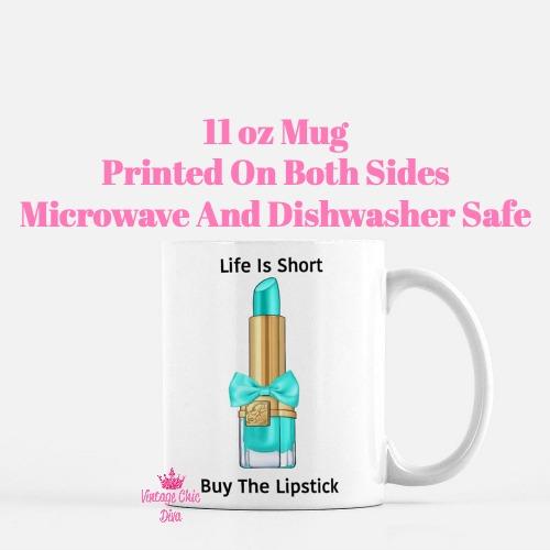 Buy The Lipstick Aqua1 Coffee Mug-
