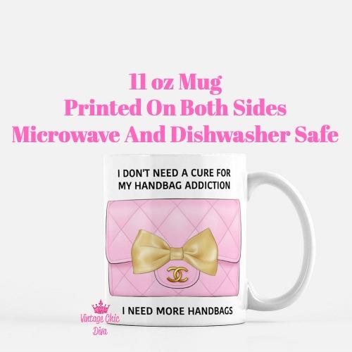 Chanel Handbag Addiction3 Coffee Mug-