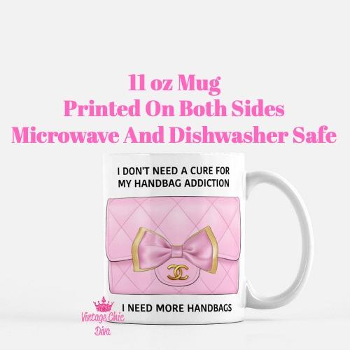 Chanel Handbag Addiction4 Coffee Mug-