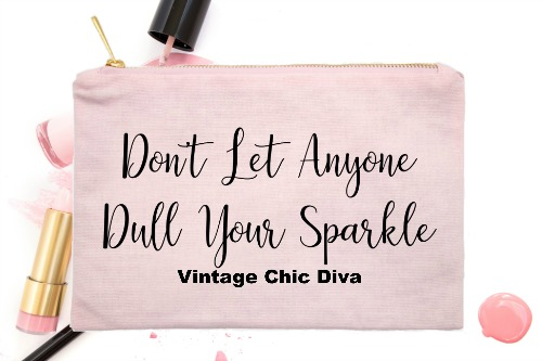 Don't Let Anyone Dull Your Sparkle Pink-