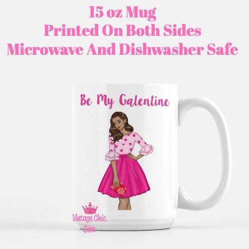Galentine Girl15 Coffee Mug-
