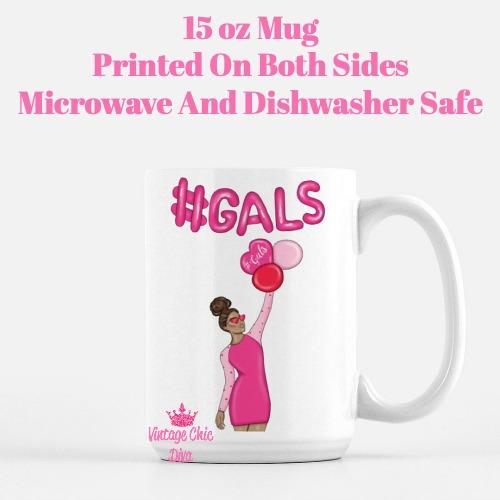 Galentine Girl1 Coffee Mug-