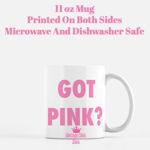 Got Pink Coffee Mug-