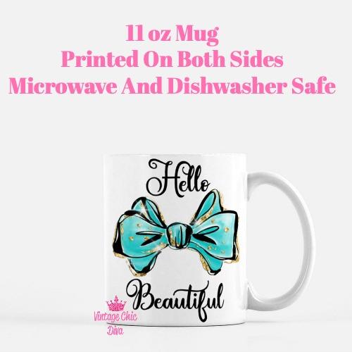 Hello Beautiful Bow1 Coffee Mug-