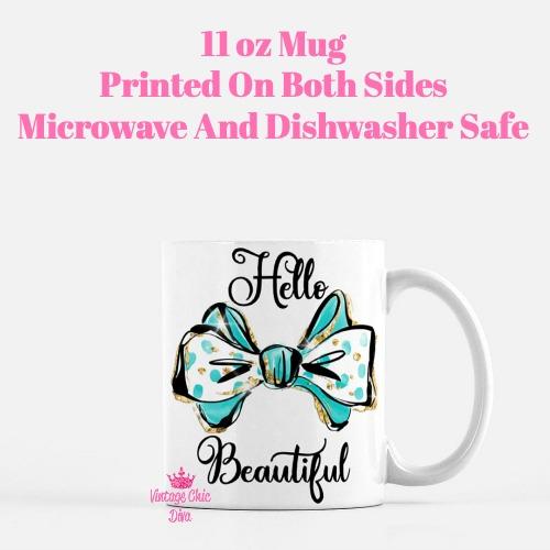 Hello Beautiful Bow3 Coffee Mug-