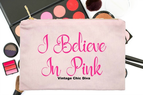 I Believe In Pink Pink-