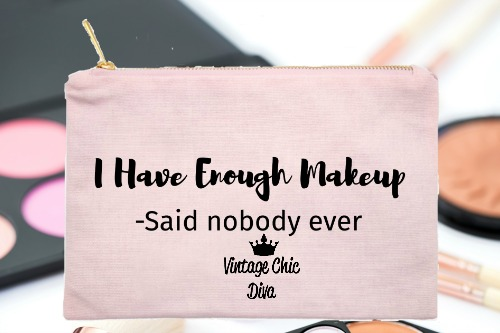 I Have Enough Makeup Pink-