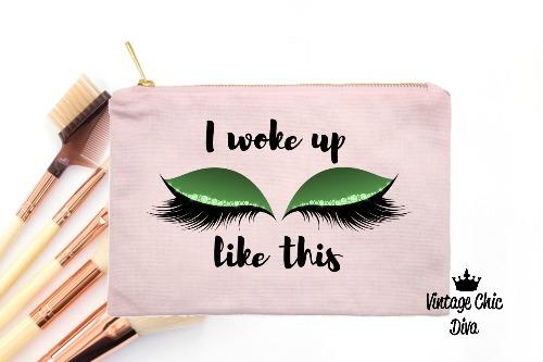 I Woke Up Like This Green Makeup Bag Pink-