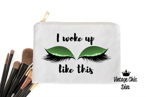 I Woke Up Like This Green Makeup Bag White-