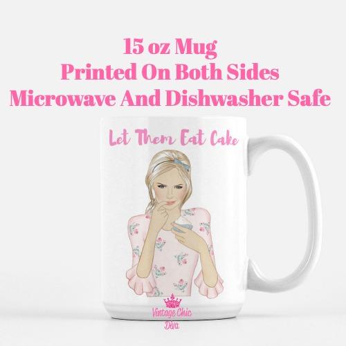 Let Them Eat Cake Girl1 Coffee Mug-
