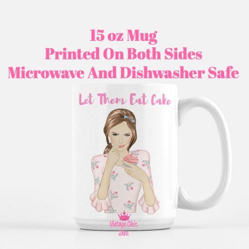 Let Them Eat Cake Girl3 Coffee Mug-