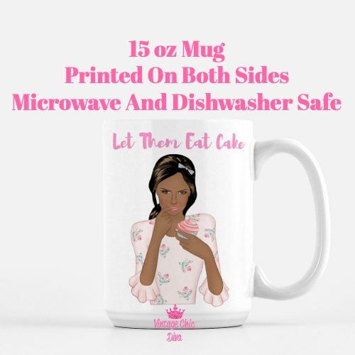 Let Them Eat Cake Girl5 Coffee Mug-