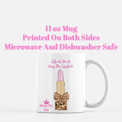 Life Is Short Buy The Lipstick12 Coffee Mug-