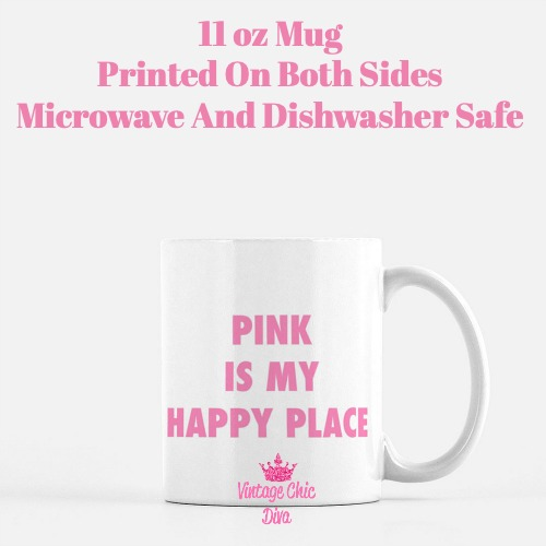 Pink Is My Happy Place Coffee Mug-
